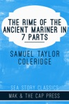 The Rime Of The Ancient Mariners In 7 Parts