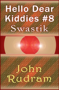 Hello Dear Kiddies #8: Swastik Book Cover