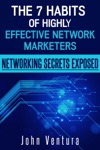 The 7 Habits Of Highly Effective Network Marketers