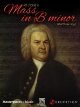 JS Bach's Mass In B Minor