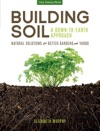 Building Soil A Down-to-Earth Approach
