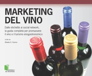 Marketing del vino di Slawka G. Scarso Copertina del libro