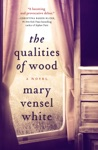 The Qualities Of Wood