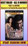Seduced By The Vampire Billionaire 9-Book Boxed Set Bundle