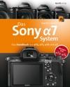 Das Sony Alpha 7 System