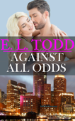 Download and Read Online Against All Odds (Forever and Ever #9)