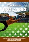 Die Saison 1981  1982