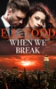 When We Break (Forever and Ever #39)