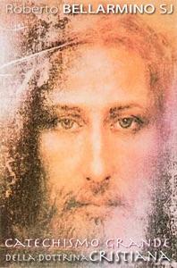 Catechismo Grande della Dottrina Cristiana Book Cover