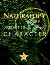 Naturalopy Precept 10 Character