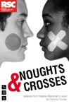 Noughts  Crosses NHB Modern Plays