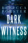 Dark Witness A Josie Bates Thriller