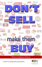 DONT SELL make them BUY