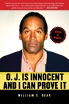 OJ Is Innocent And I Can Prove It