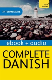 COMPLETE DANISH: TEACH YOURSELF (ENHANCED EDITION)