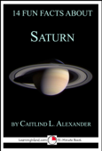 14 Fun Facts About Saturn: A 15-Minute Book