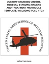 DUSTOFF STANDING ORDERS  MEDEVAC STANDING ORDERS AND TREATMENT PROTOCOLS TEMPLATE INCLUDING TCCC  TC3
