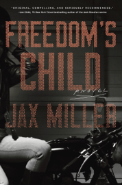 Freedom's Child - Jax Miller book summary