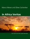 In Africa Veritas