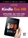 Kindle Fire HD Mode Demploi Complet