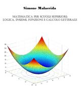 Matematica: Logica, Insiemi, Funzioni E Calcolo Letterale