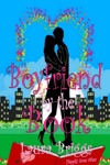 Boyfriend By The Book A Feel Good Romantic Comedy