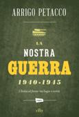La nostra guerra 1940-1945 Book Cover
