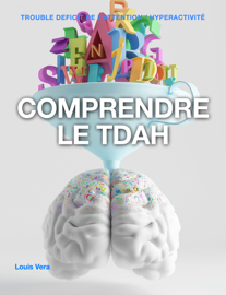 Comprendre Le TDAH