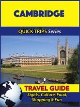 Cambridge Travel Guide (Quick Trips Series)
