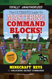 The Ultimate Guide to Mastering Command Blocks! - Triumph Books