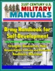 21st Century U.S. Military Manuals: Army Handbook for Self-Development - Strengths, Weaknesses, Roles, Responsibilities, Learning and Motivation, Roadblocks, Milestones (Professional Format Series)