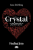 Finding love. Crystal - Joss Stirling