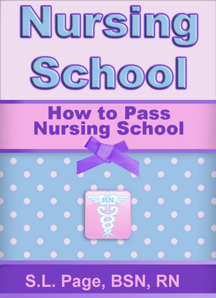 How to Pass Nursing School