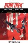 Star Trek Errand Of Fury Book One Seeds Of Rage
