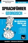 Sprachfhrer Deutsch-Georgisch Und Thematischer Wortschatz Mit 3000 Wrtern