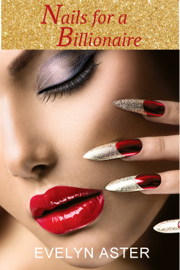 Nails for a Billionaire book