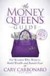 The Money Queens Guide