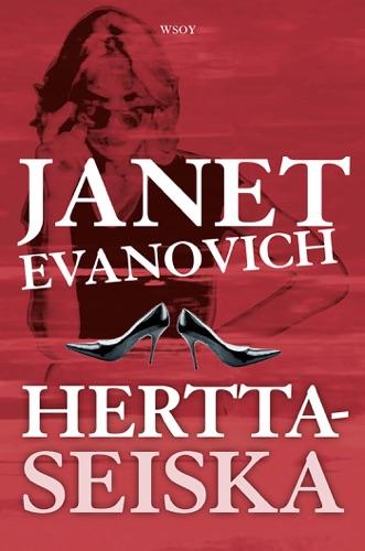 Janet Evanovich & Hanna Tarkka - Herttaseiska