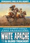 White Apache 6 Blood Treachery