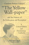 Charlotte Perkins Gilmans The Yellow Wall-paper And The History Of Its Publication And Reception