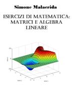 Esercizi di matematica: matrici e algebra lineare