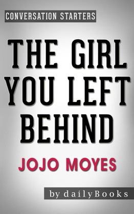 The Girl You Left Behind: A Novel by Jojo Moyes Conversation Starters image