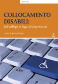 Collocamento disabili: dall'obbligo di legge all'opportunità