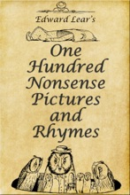 Edward Lear's One Hundred Nonsense Pictures And Rhymes