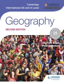 CAMBRIDGE INTERNATIONAL AS AND A LEVEL GEOGRAPHY (SECOND EDITION)