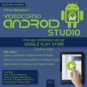 Videocorso Android Studio. Volume 1