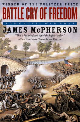 Battle Cry of Freedom - James M. McPherson book