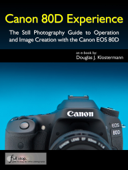 Canon 80D Experience