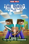 The Quest Steve And The Scarlet Hero Book 4 The Return Of Herobrine