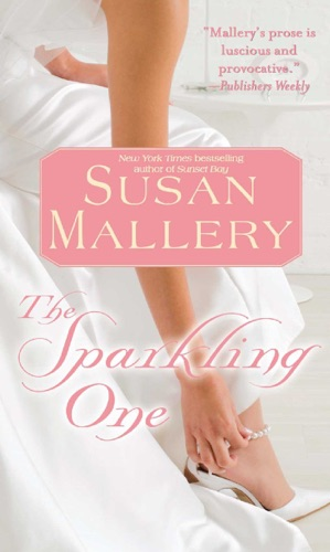 Susan Mallery - The Sparkling One